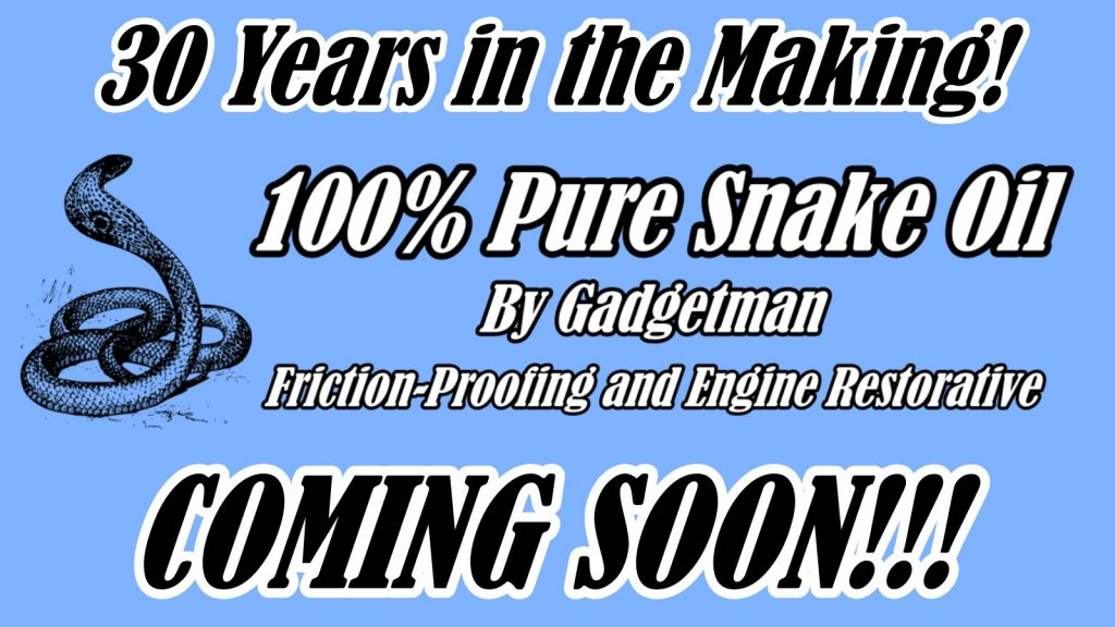 Pure Snake Oil by Gadgetman